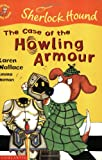 img - for The Case of the Howling Armour (Colour Young Hippo: Sherlock Hound) book / textbook / text book