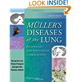 Muller's Diseases of the Lung: Radiologic and Pathologic Correlations