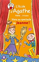 Viens au spectacle de Jeanne ! © Amazon