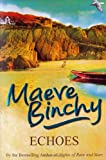 Cover of Echoes by Maeve Binchy 0099498650
