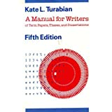 "A Manual for Writers of Term Papers, Theses, and Dissertations (Chicago Guides to Writing, Editing, and Publishing)von ""Kate L. Turabian"""