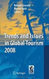 img - for Trends and Issues in Global Tourism 2008 book / textbook / text book
