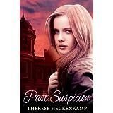 Past Suspicion (Christian Romantic Suspense) ~ Therese Heckenkamp