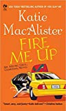 Fire Me Up (Aisling Grey, Guardian, Book 2) (0451214943) by MacAlister, Katie