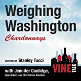 Weighing Washington Chardonnays: Vine Talk, Episode 104