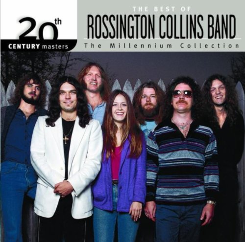 20th Century Masters: The Millennium Collection: Best Of The Rossington Collins Band
