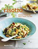 Risotto - Delicious recipes for Italy's classic rice dish