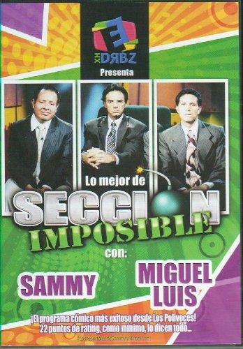 Lo mejor de Seccion Imposible SAMMY Y MIGUEL LUIS [NTSC/Region 1&4 dvd. Import - Latin America]