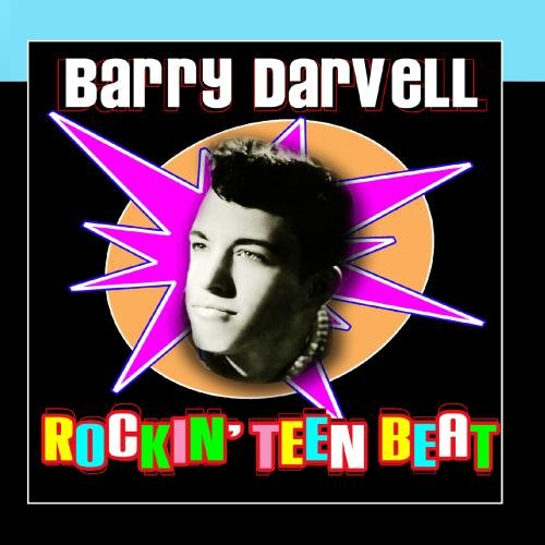 Barry Darvell - Rockin' Teen Beat
