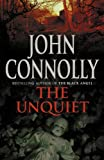 Unquiet, The (0340920491) by JOHN CONNOLLY