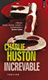 echange, troc Charlie Huston - Increvable