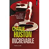 Increvablepar Charlie Huston
