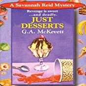 Just Desserts: Savannah Reid, Book 1 | [G. A. McKevett]