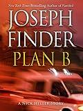 Plan B: A Nick Heller Story (Kindle Single)