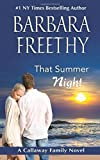 By Barbara Freethy That Summer Night (Callaways #6) (Volume 6)