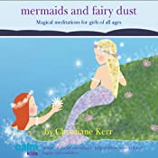 Mermaids & Fairy Dust: Beautiful Imaginative Meditations for Wonderful Little Girls of All Ages | [Glenn Harrold, Janey Lee Grace]