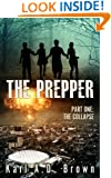 The Prepper Part One: The Collapse