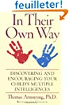 In Their Own Way: Discovering and Enc...