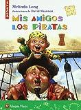 Mis Amigos Los Piratas (Spanish Edition)