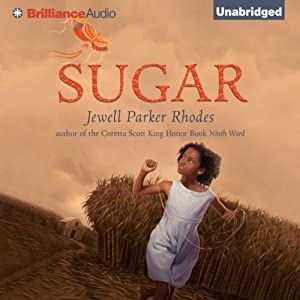 Sugar | [Jewell Parker Rhodes]