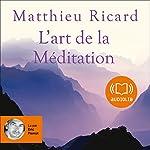 L'art de la Méditation | Matthieu Ricard