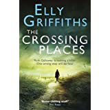 The Crossing Places: A case for Ruth Gallowayby Elly Griffiths