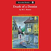 Death of a Dentist | Livre audio Auteur(s) : M. C. Beaton Narrateur(s) : Davina Porter