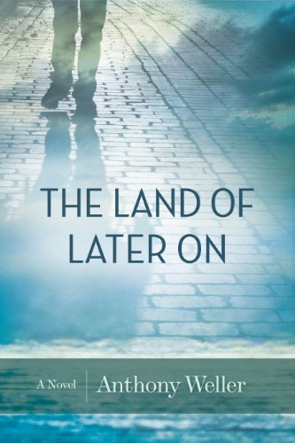 The Land of Later On