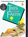 This Is Our Faith 6 (0382304993) by Cunningham