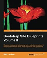 Bootstrap Site Blueprints Volume II Front Cover