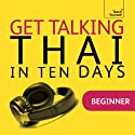 Get Talking Thai in Ten Days Rede von David Smyth Gesprochen von:  Teach Yourself Languages