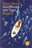 Schiffbruch mit Tiger: Roman (Literatur)