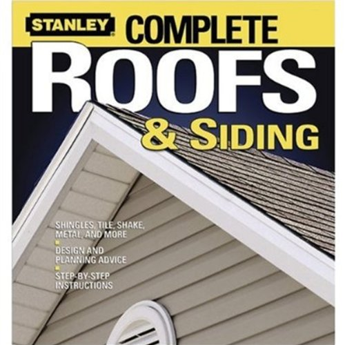 Complete Roofs and Siding (Stanley Complete)