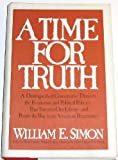 A time for truth (0070573786) by William E Simon