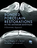Bonded Porcelain Restorations in the Anterior Dentition: A Biomimetic Approach