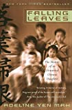Image of By Adeline Yen Mah - Falling Leaves: The Memoir of an Unwanted Chinese Daughter (12.2.1998)