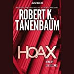 Hoax (       ABRIDGED) by Robert K. Tanenbaum Narrated by Lee Sellars