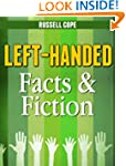 Left-Handed Facts & Fiction (Being Le...