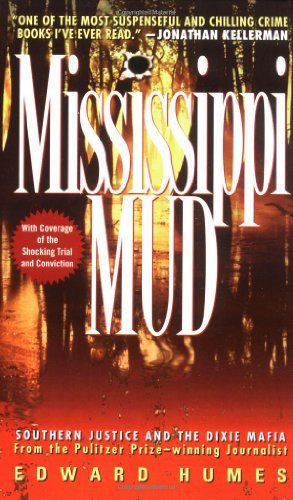 Mississippi Mud: Southern Justice and the Dixie Mafia