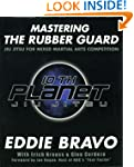 Mastering the Rubber Guard: Jiu Jitsu...