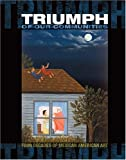 img - for Triumph of Our Communities: Four Decades of Mexican American Art by Gary D. Keller (2005-04-01) book / textbook / text book