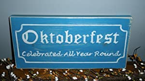 OKTOBERFEST Year Round Biergarten CUSTOM Home Decor Wood Sign CHOOSE COLOR from Prim and Proper Decor
