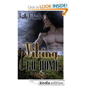 Viking, go Home Faith V. Smith