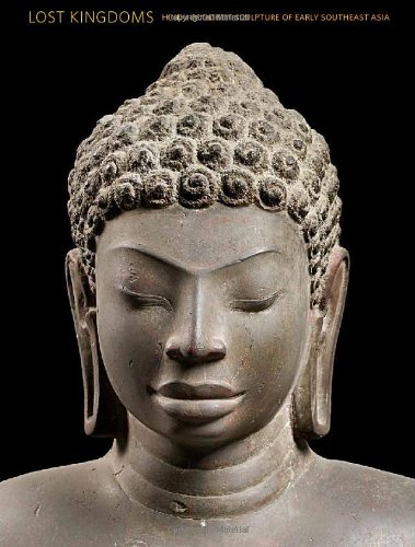 Lost Kingdoms: Hindu-Buddhist Sculpture of Early