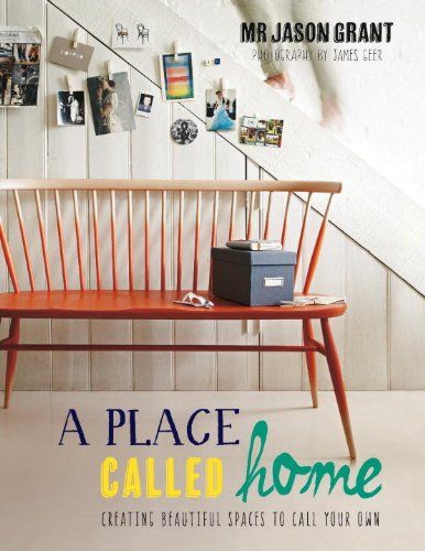 a-place-called-home-creating-beautiful-spaces-to-call-your-own