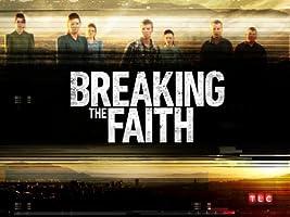 Breaking the Faith Season 1