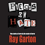 Pieces of Hate | [Ray Garton]