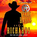 The Texas Badge Audiobook by Dusty Richards Narrated by John Tambascio