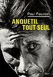 Anquetil tout seul - Prix du meilleur livre Sport de l'année 2012 par le magazine Lire