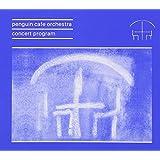 Penguin Cafe: Concert Programme Remastered
